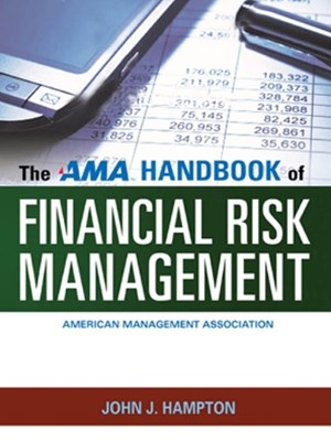AMA Handbook of Financial Risk Management