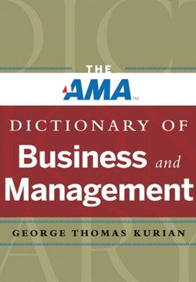 AMA Dictionary of Business and Management