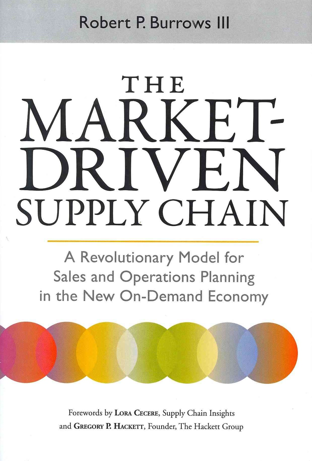 The Market-Driven Supply Chain