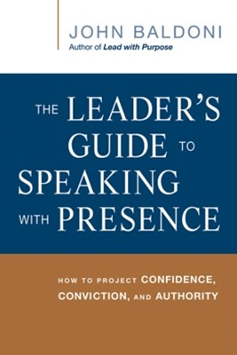 Leader's Guide to Speaking with Presence