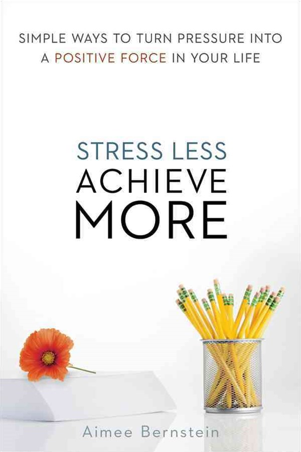 Stress Less. Achieve More