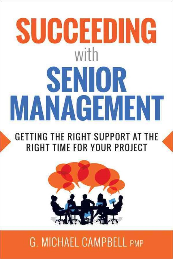 Succeeding with Senior Management