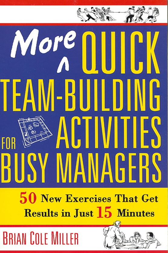 More Quick Team-Building Activities for Busy Managers