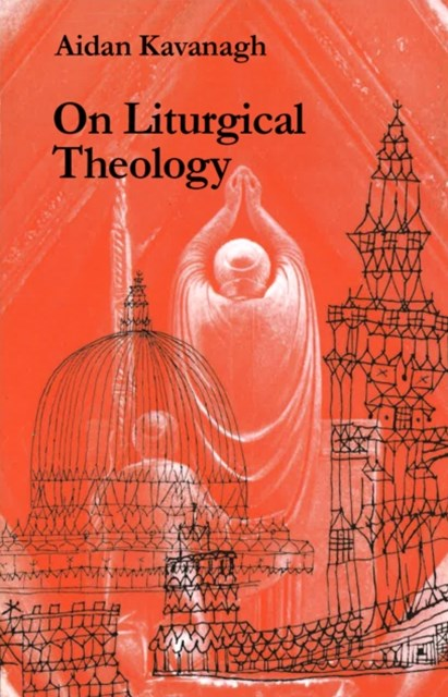 (ebook) On Liturgical Theology