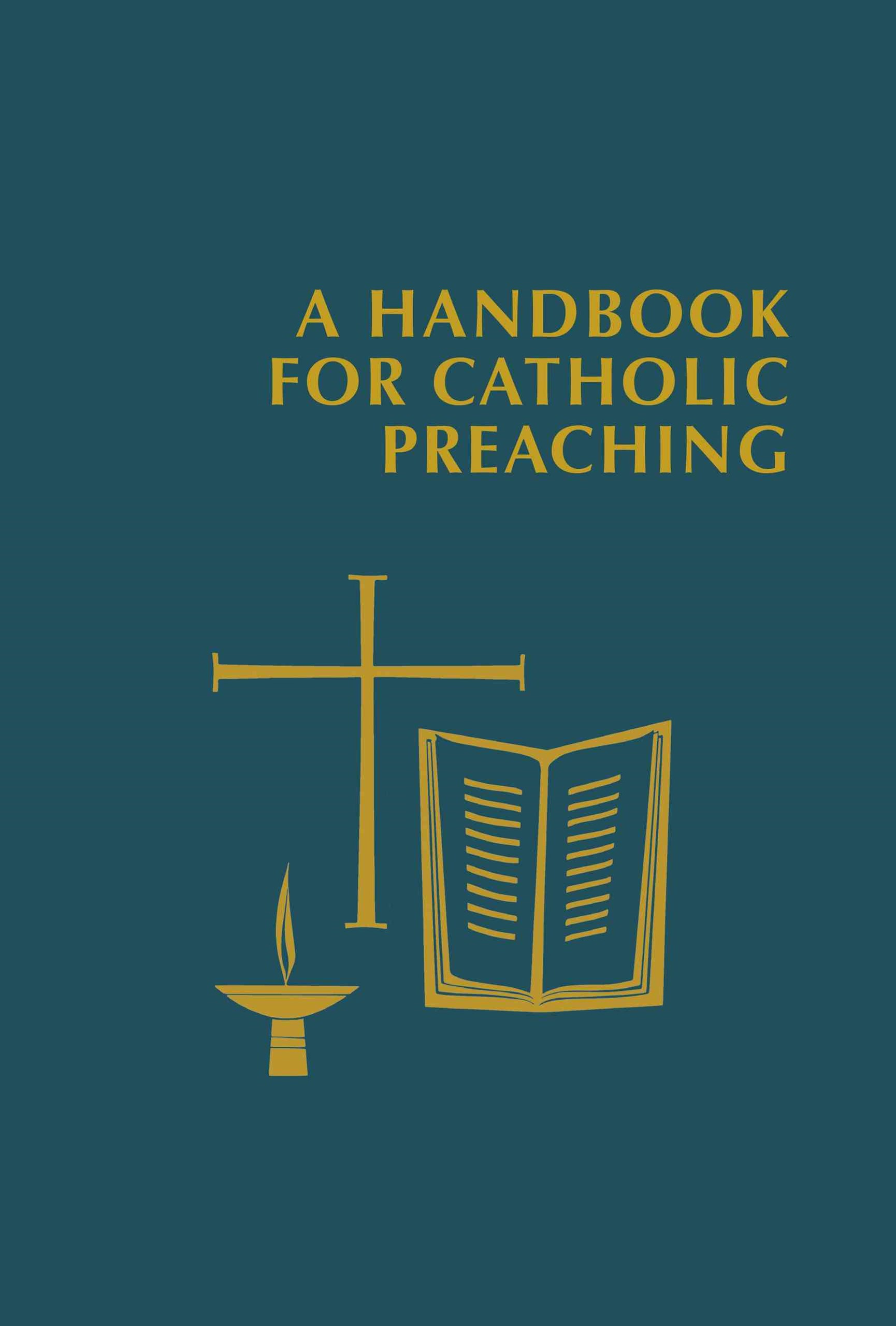 Handbook for Catholic Preaching