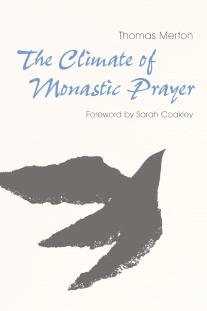 Climate of Monastic Prayer