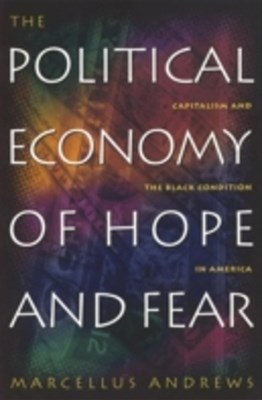 (ebook) Political Economy of Hope and Fear