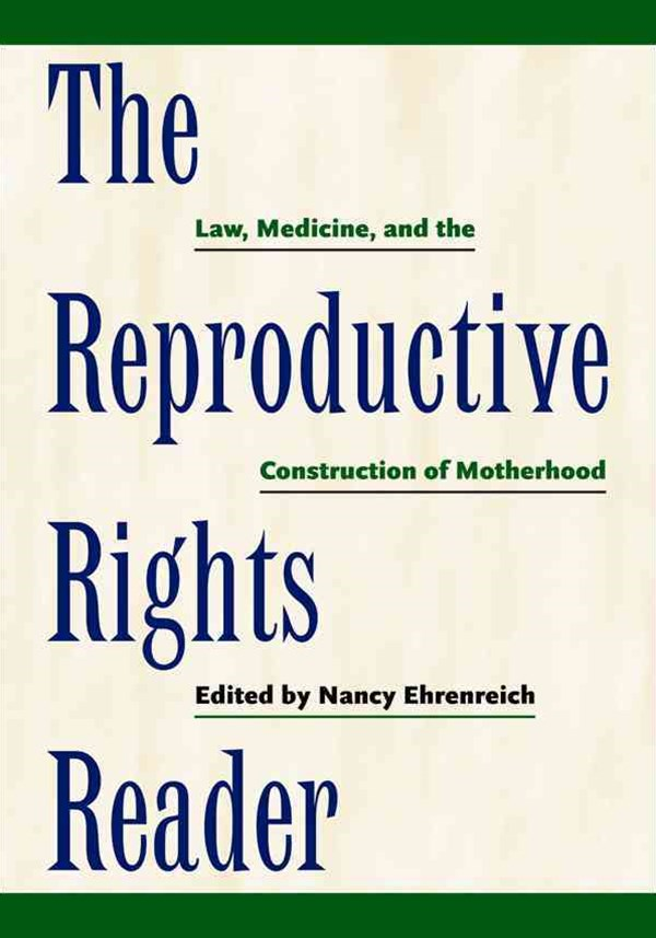 Reproductive Rights Reader