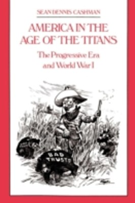 America in the Age of the Titans