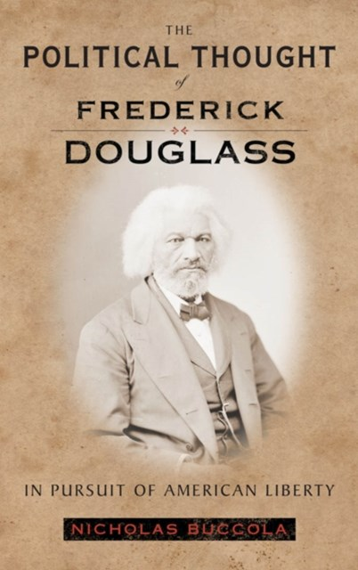 Political Thought of Frederick Douglass