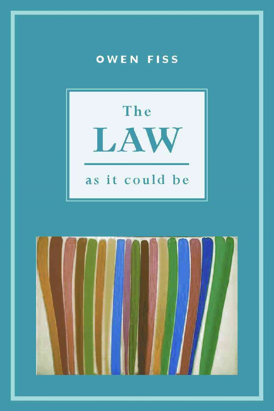 The Law as It Could Be