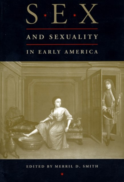 (ebook) Sex and Sexuality in Early America