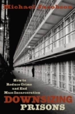 (ebook) Downsizing Prisons