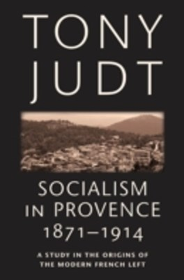 (ebook) Socialism in Provence, 1871-1914