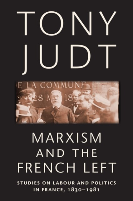 (ebook) Marxism and the French Left