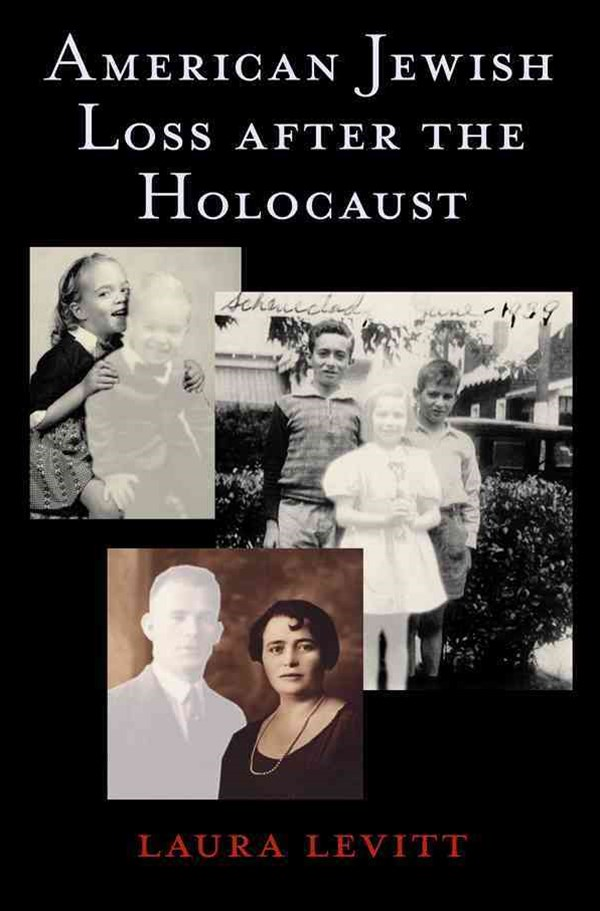 American Jewish Loss after the Holocaust