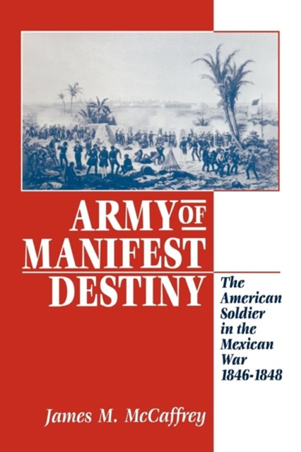 Army of Manifest Destiny