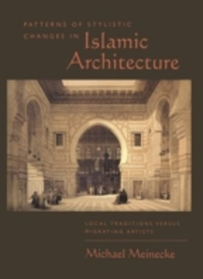(ebook) Patterns of Stylistic Changes in Islamic Architecture