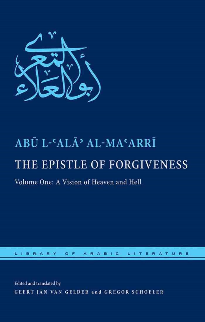 The Epistle of Forgiveness: A Vision of Heaven and Hell