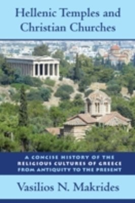 (ebook) Hellenic Temples and Christian Churches