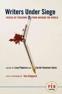 Writers under Siege by Lucy Popescu, Tom Stoppard, Carole Seymour-Jones (9780814767436) - PaperBack - Politics
