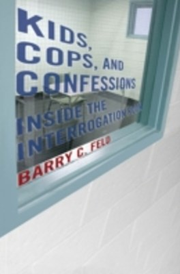 Kids, Cops, and Confessions