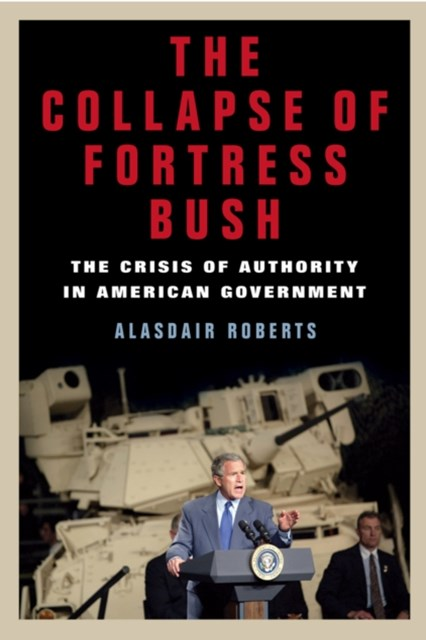 Collapse of Fortress Bush