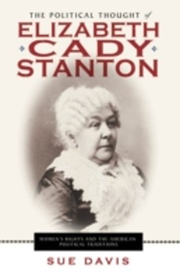 Political Thought of Elizabeth Cady Stanton