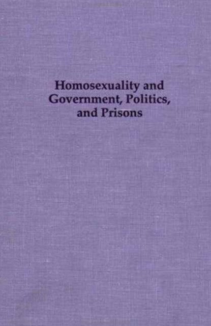 Homosexuality and Government, Politics and Prisons