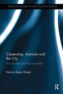 Citizenship, Activism and the City