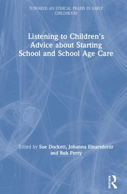 Children's Perspectives on Starting School and School Age Care