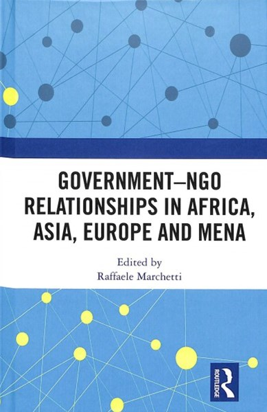 Government-ngos Relationship in Africa, Asia, Europe, and Mena