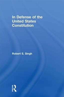 In Defense of the United States Constitution