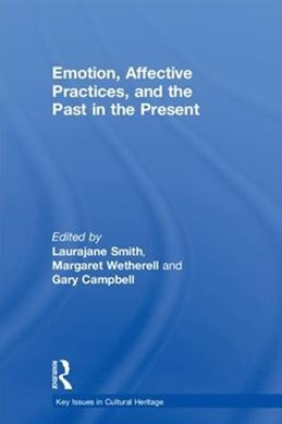 Emotion, Affective Practices, and the Past in the Present