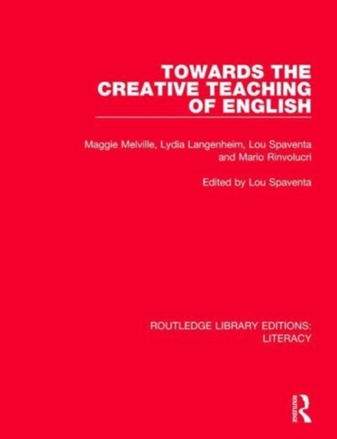 Towards the Creative Teaching of English