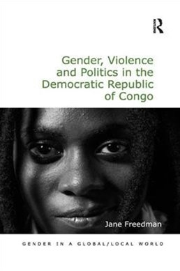 Gender, Violence and Politics in the Democratic Republic of Congo