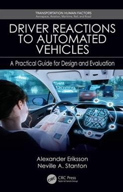 Driver Reactions to Automated Vehicles