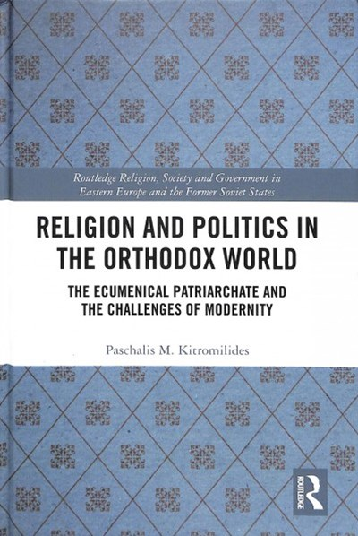 Religion and Politics in the Orthodox World
