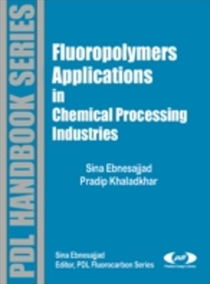 (ebook) Fluoropolymer Applications in the Chemical Processing Industries