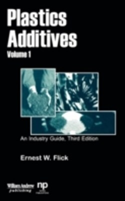 Plastics Additives, Volume 1
