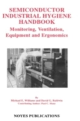 Semiconductor Industrial Hygiene Handbook