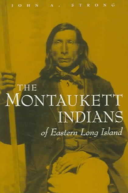Montaukett Indians of Eastern Long Island
