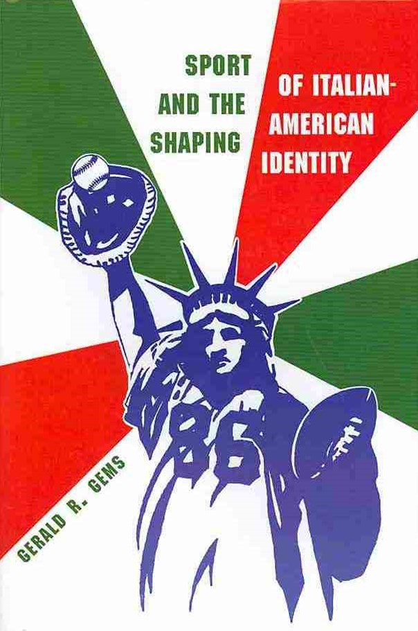 Sport and the Shaping of Italian American Identity