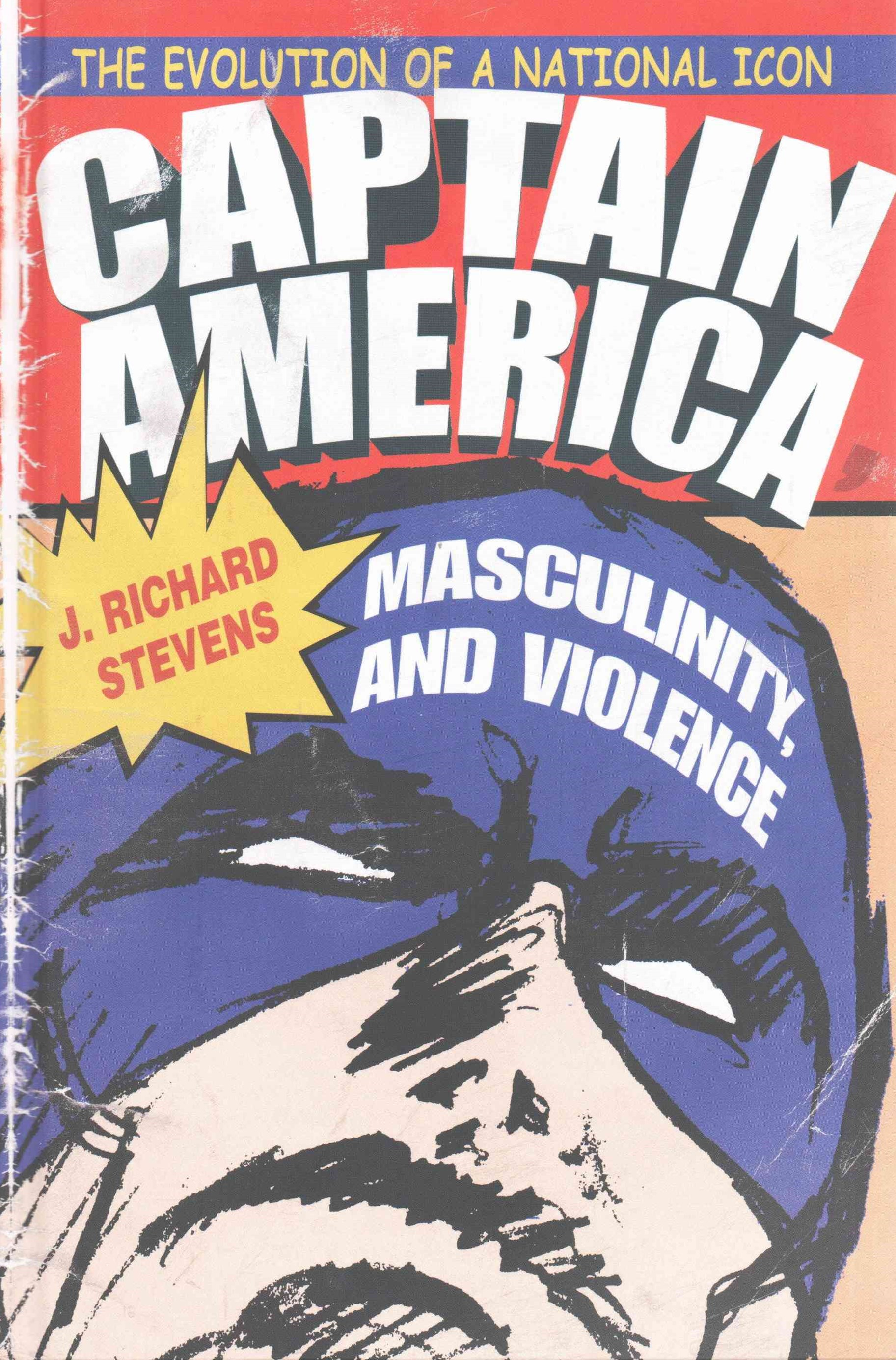 Captain America, Masculinity, and Violence