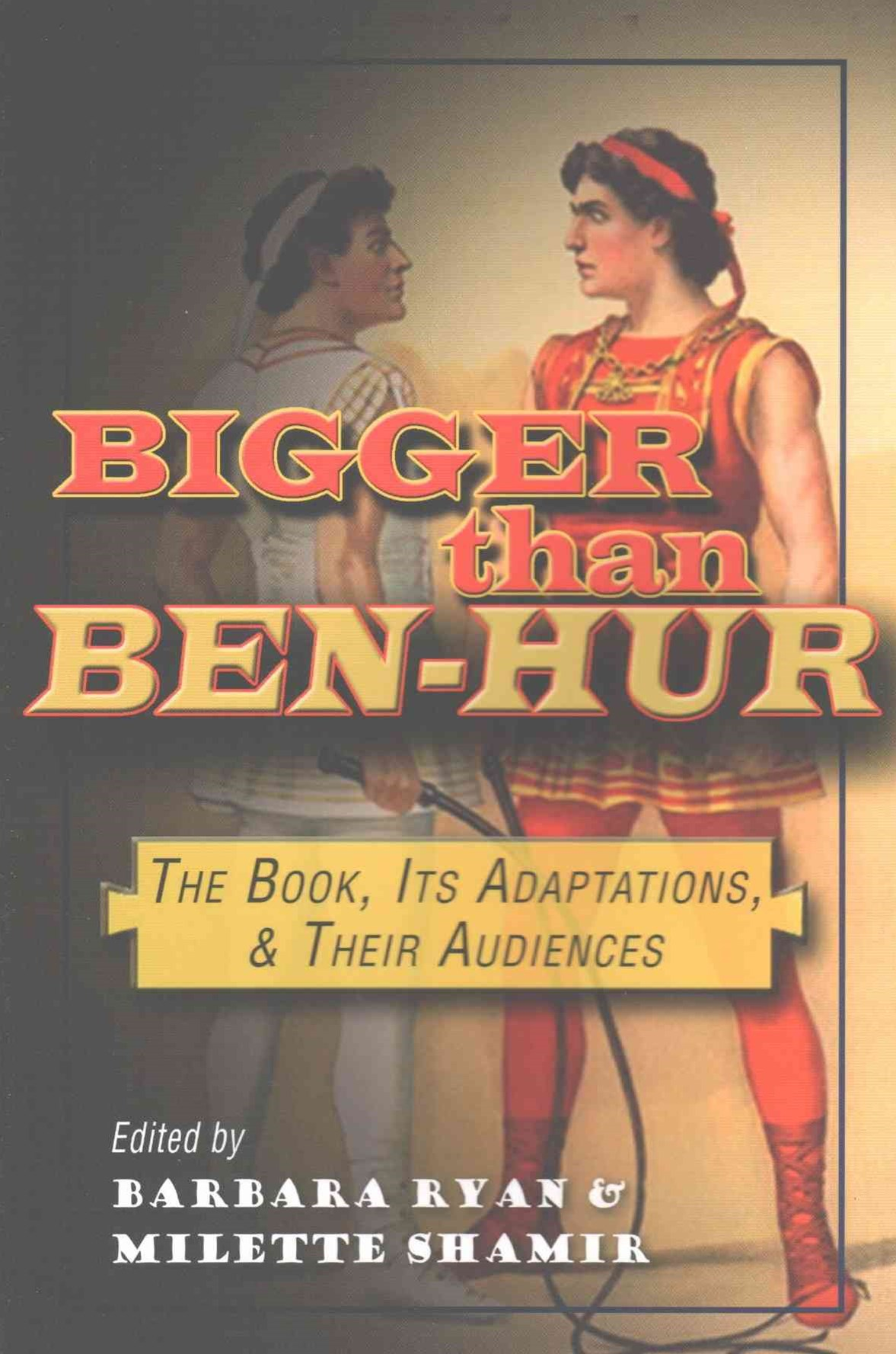 Bigger Than Ben-Hur
