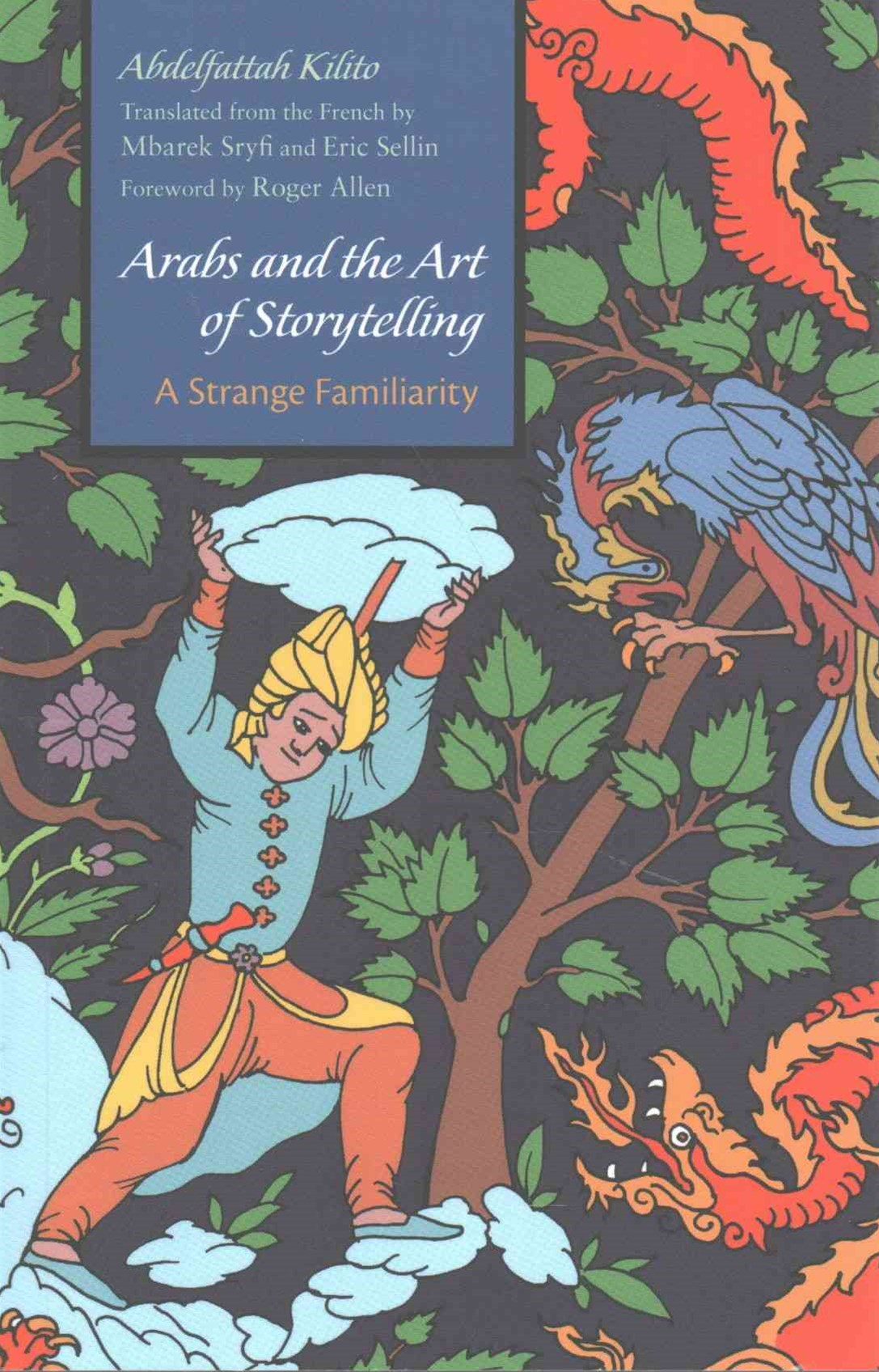 Arabs and the Art of Storytelling