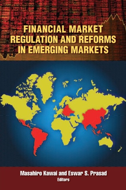 Financial Market Regulation and Reforms in Emerging Markets