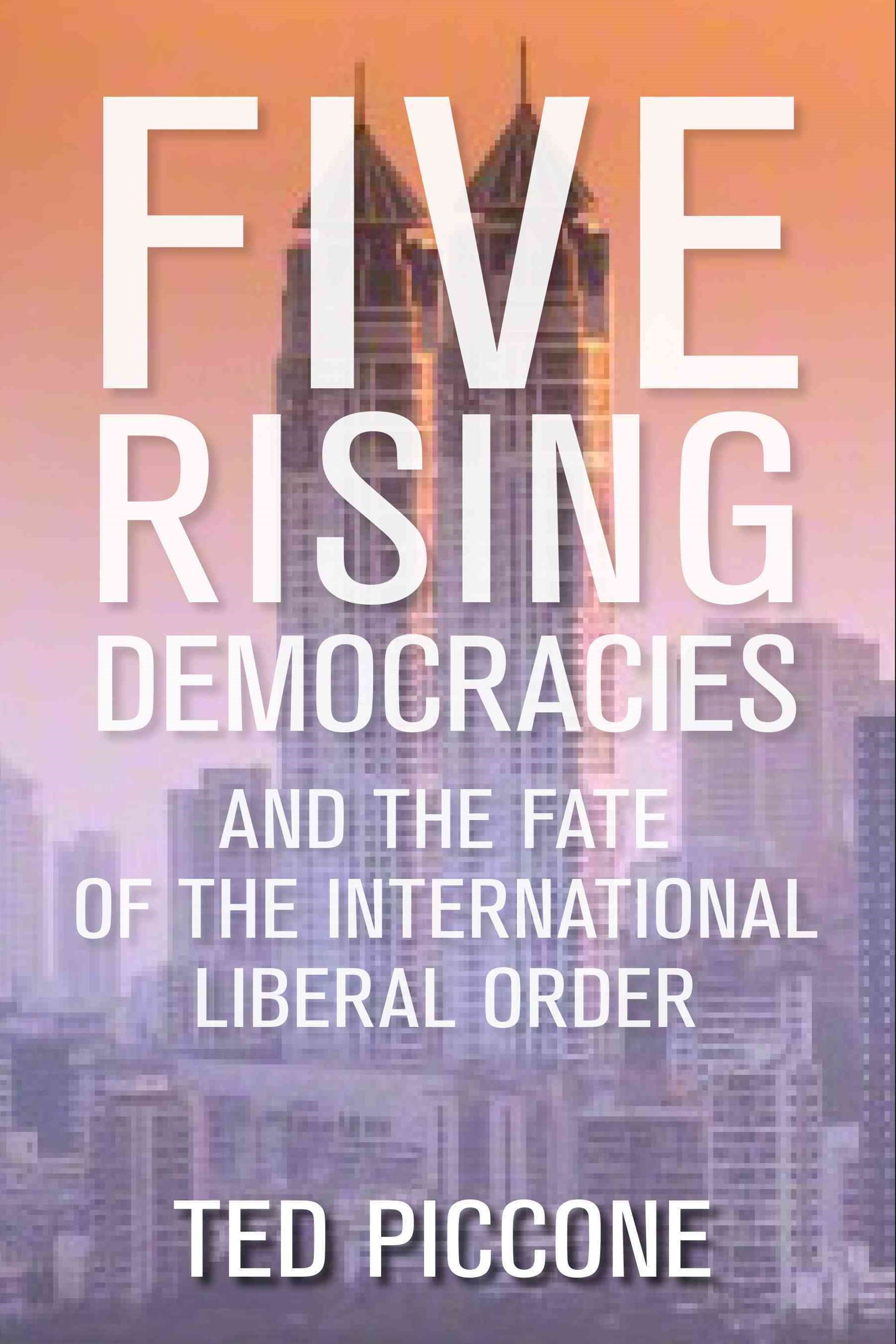 Five Rising Democracies