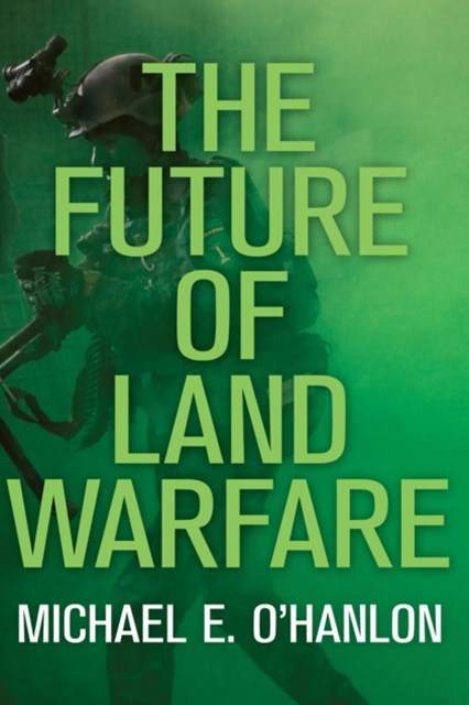Future of Land Warfare