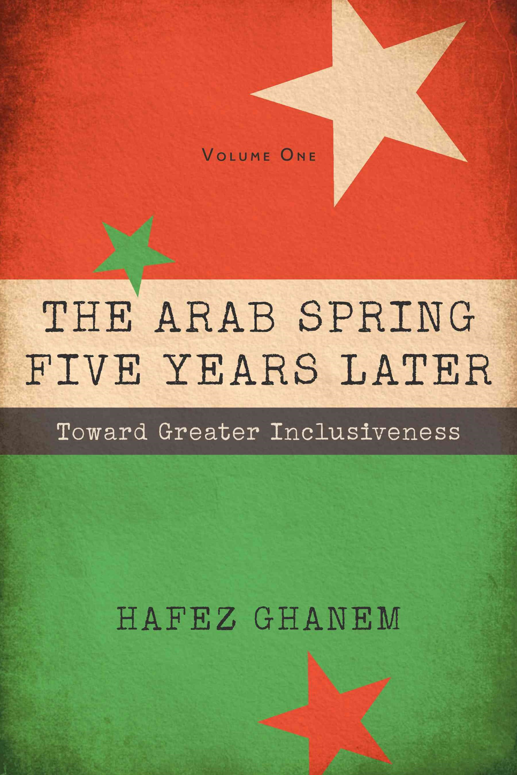 The Arab Spring Five Years Later, Volume 1
